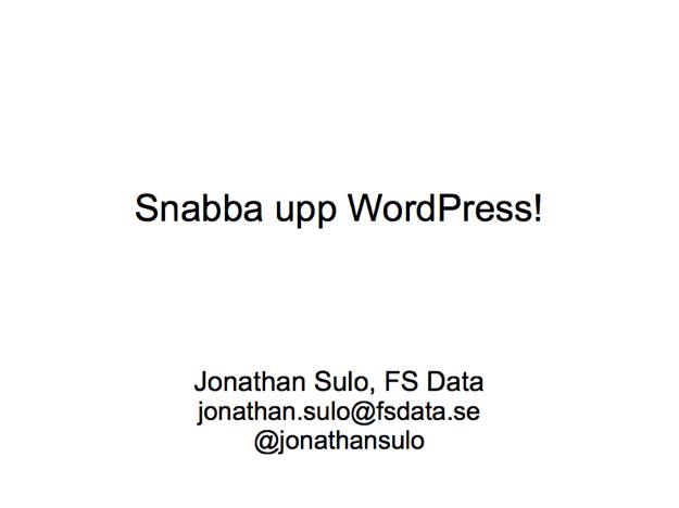 WPKafé, Snabba upp WordPress