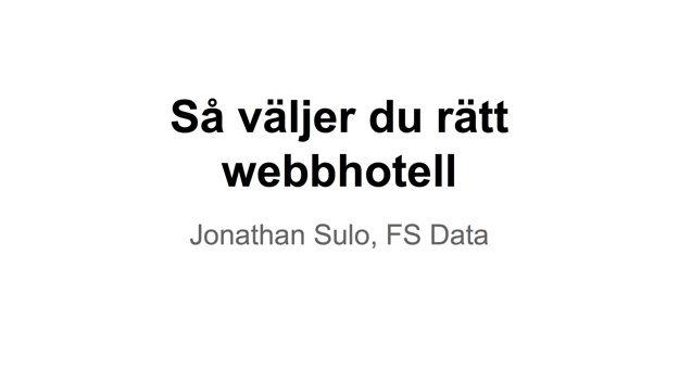 Så väljer du rätt webbhotell